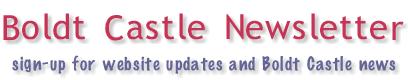 Boldt Castle Newsletter